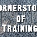 Cornerstone of Training